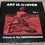 ART IS (C)OVER VOL.1 ~TRIBUTE TO THE GEROGERIGEGEGE